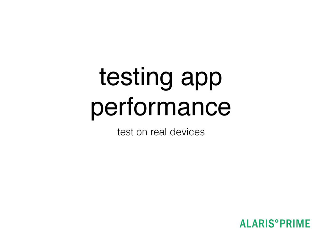 testing app performance test on real devices