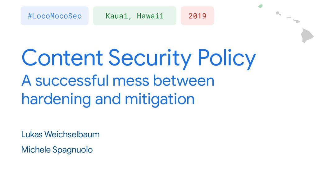 Content Security Policy A successful mess betwe...