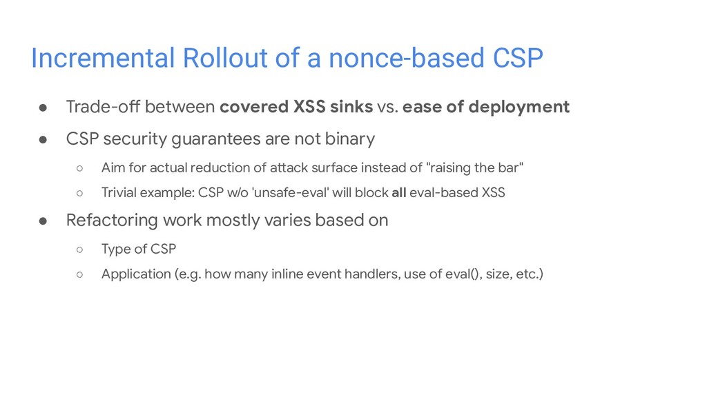 ● Trade-off between covered XSS sinks vs. ease ...