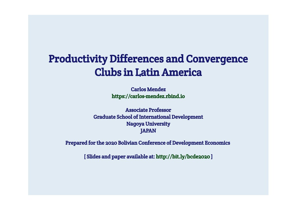 Productivity Differences and Convergence Clubs ...