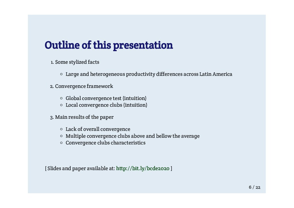 Outline of this presentation 1. Some stylized f...