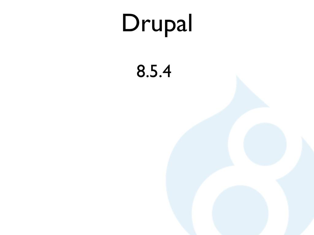Drupal 8.5.4
