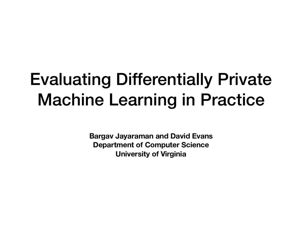 Evaluating Differentially Private Machine Learn...
