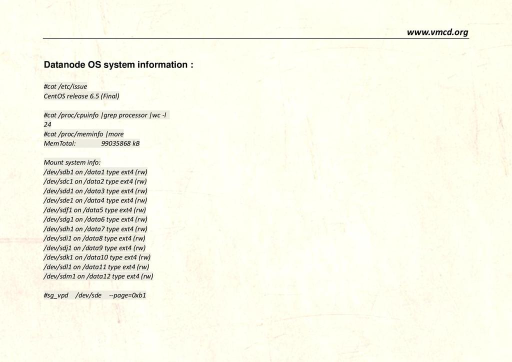 www.vmcd.org Datanode OS system information : #...