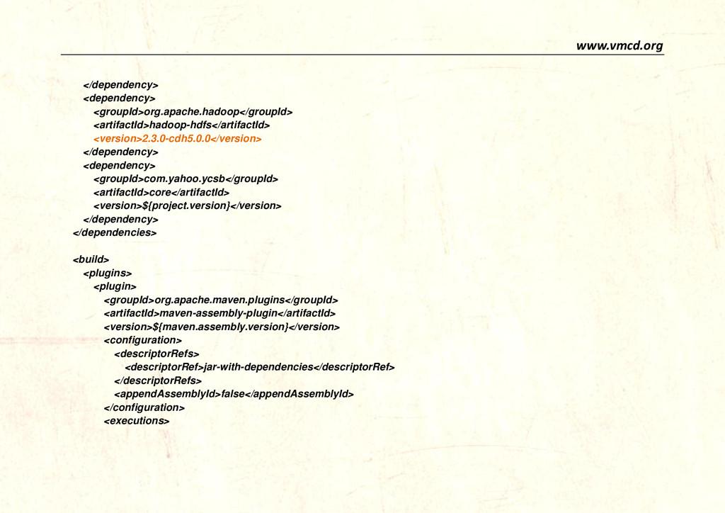 www.vmcd.org </dependency> <dependency> <groupI...