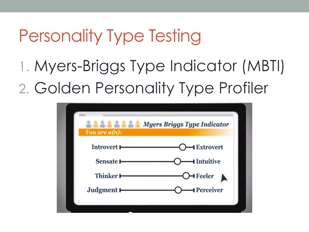 Personality Type Testing 1. Myers-Briggs Type ...