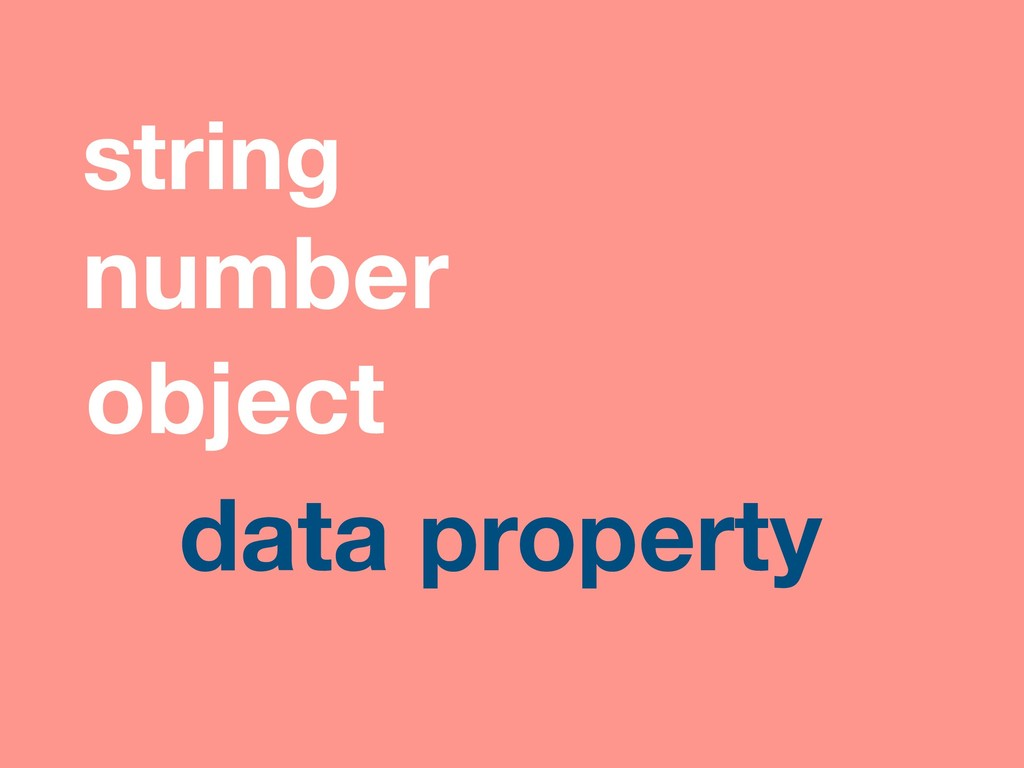 data property object string number