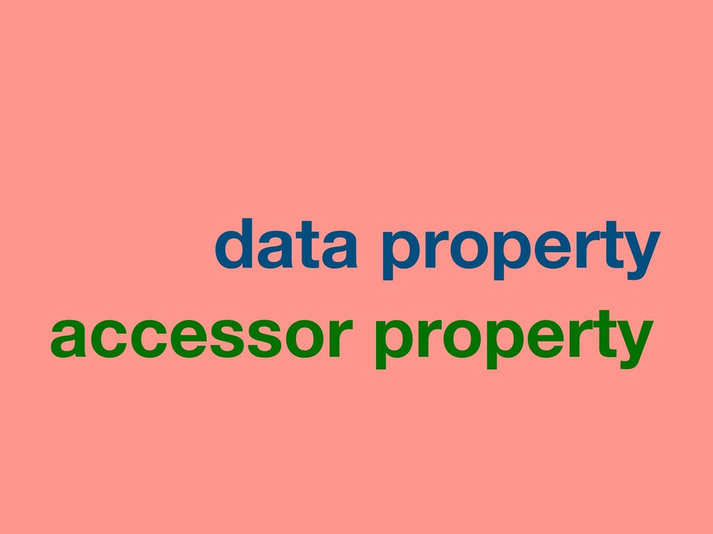 data property accessor property
