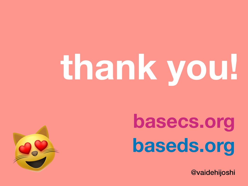 baseds.org @vaidehijoshi  thank you! basecs.org