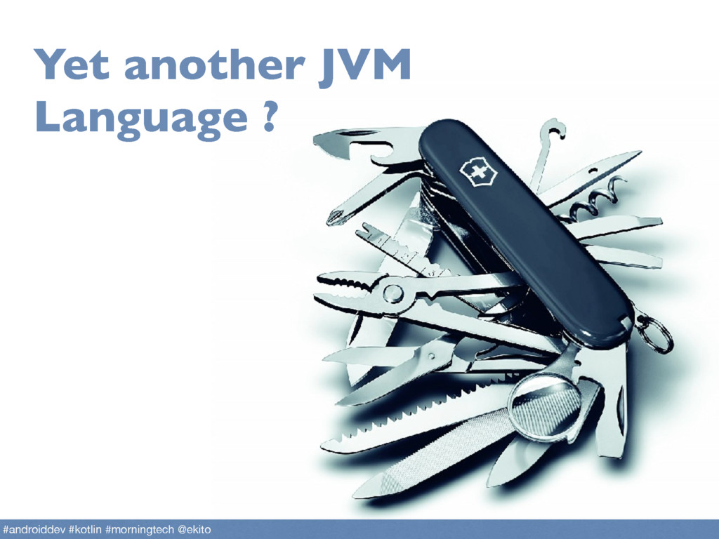 Yet another JVM Language ? #androiddev #kotlin ...