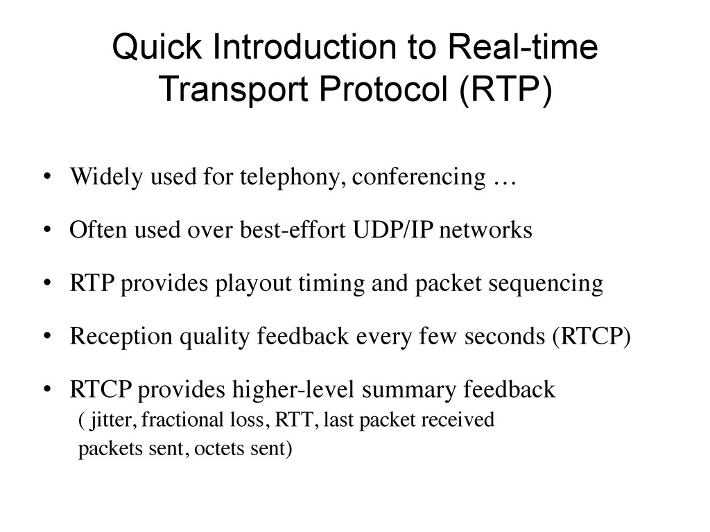 Quick Introduction to Real-time Transport Proto...