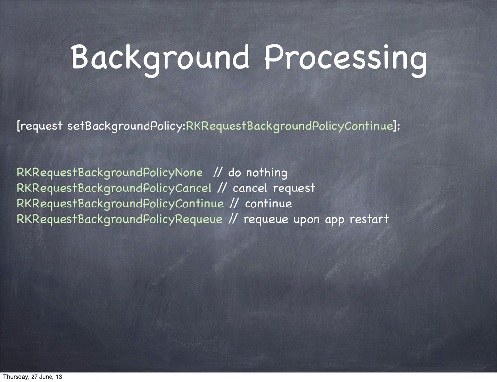 Background Processing [request setBackgroundPol...