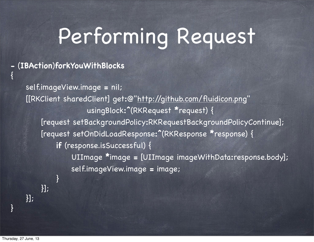 Performing Request - (IBAction)forkYouWithBlock...