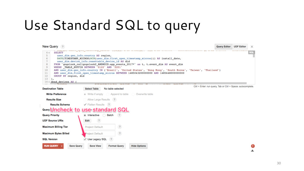 30 Use Standard SQL to query