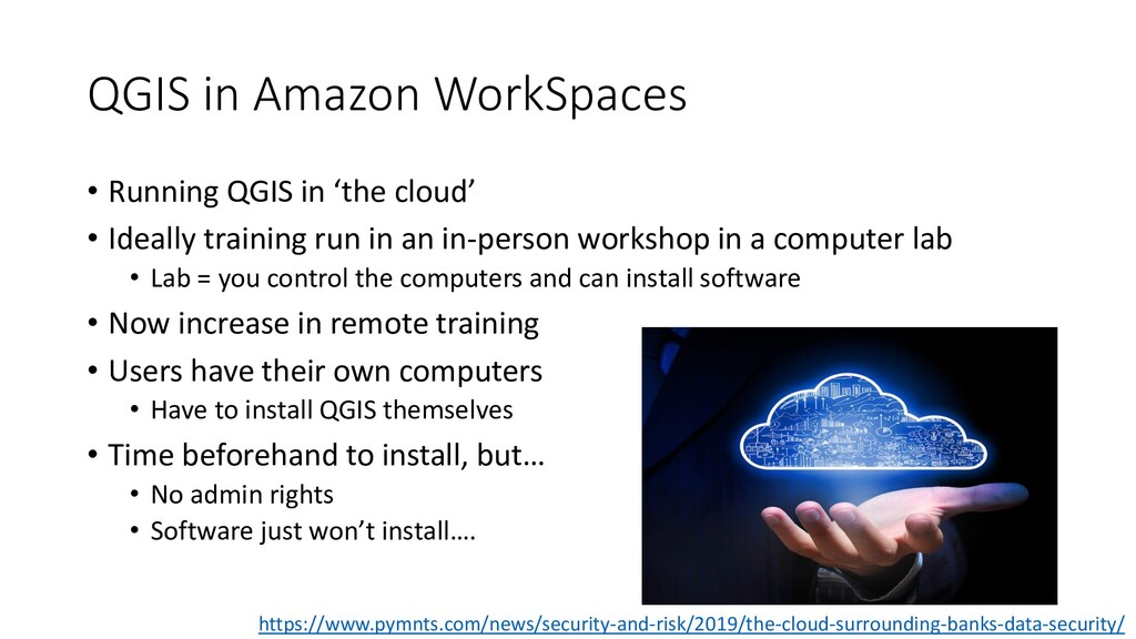 QGIS in Amazon WorkSpaces • Running QGIS in 'th...