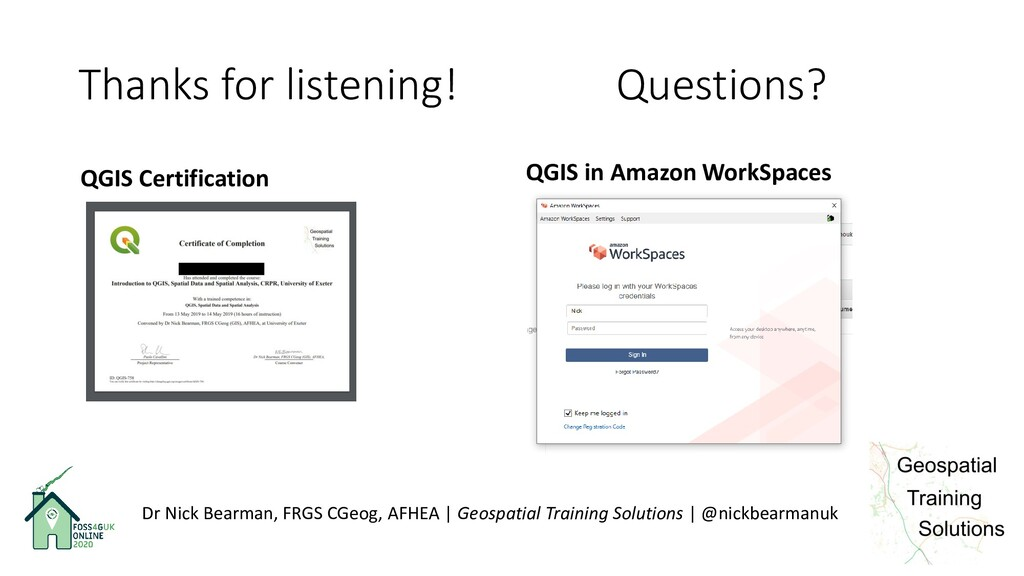 Thanks for listening! Questions? QGIS Certifica...