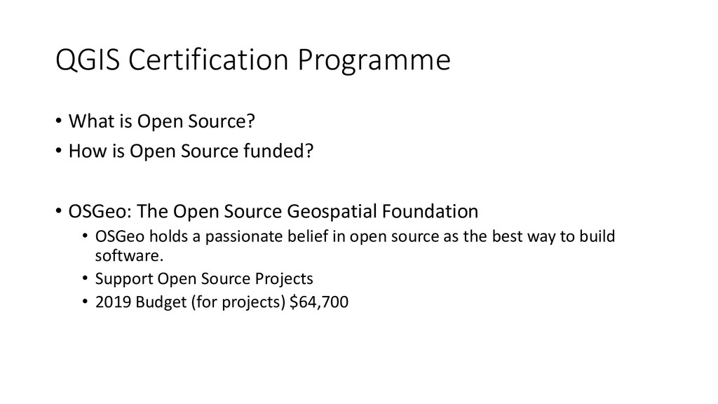QGIS Certification Programme • What is Open Sou...