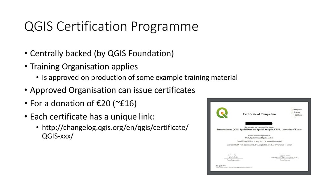 QGIS Certification Programme • Centrally backed...