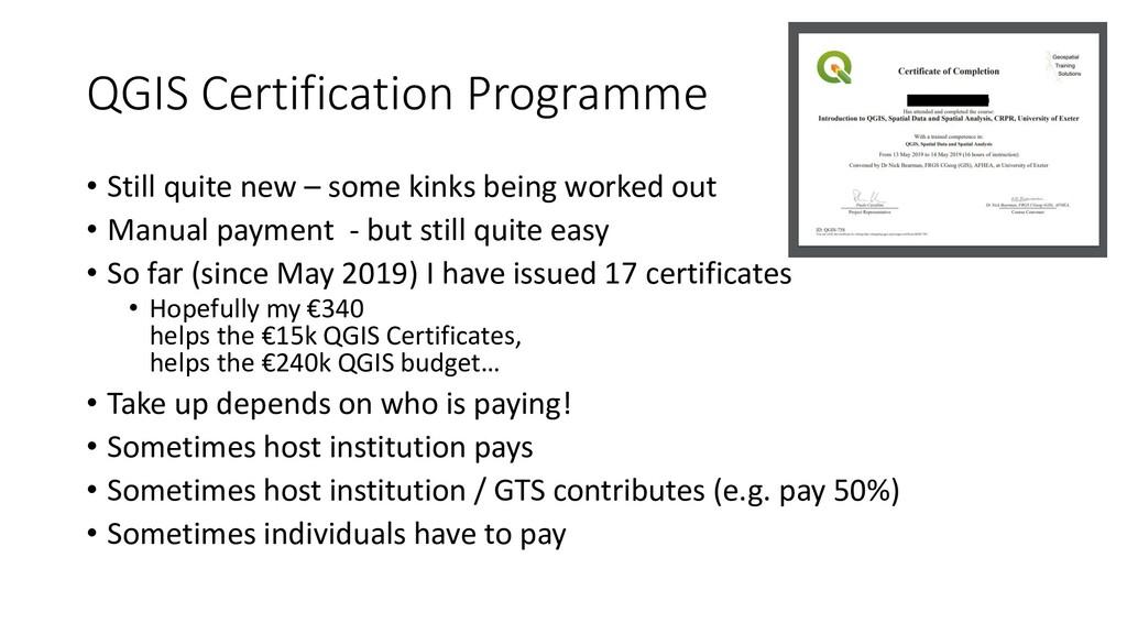 QGIS Certification Programme • Still quite new ...