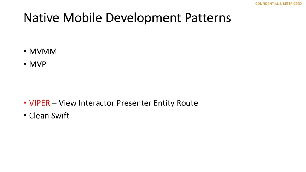 CONFIDENTIAL & RESTRICTED Native Mobile Develop...