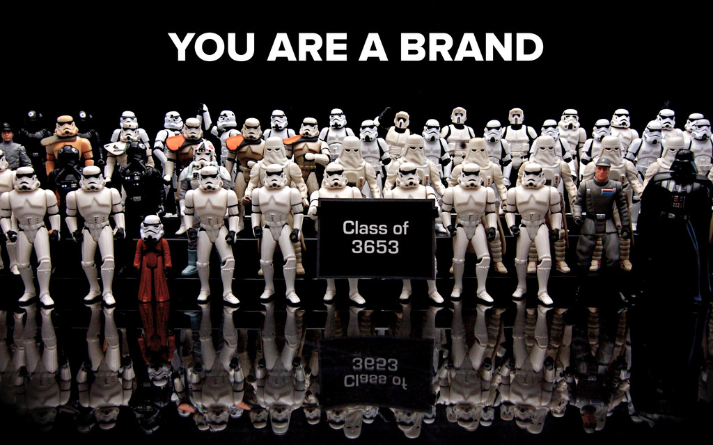 NOTE: You are a BRAND YOU ARE A BRAND