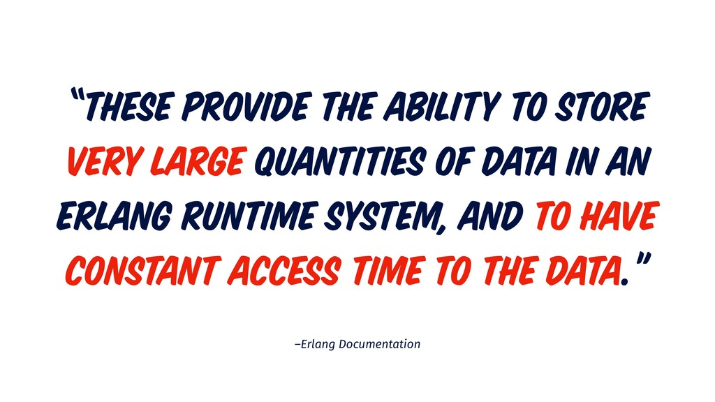 """–Erlang Documentation """"These provide the abilit..."""