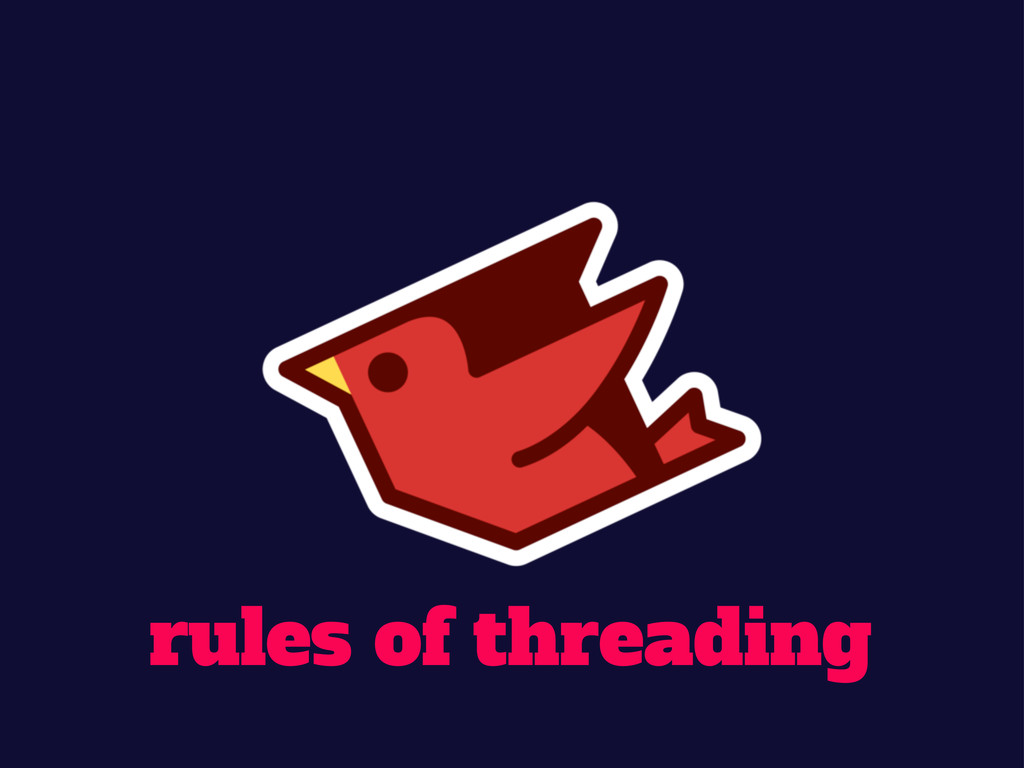 rules of threading