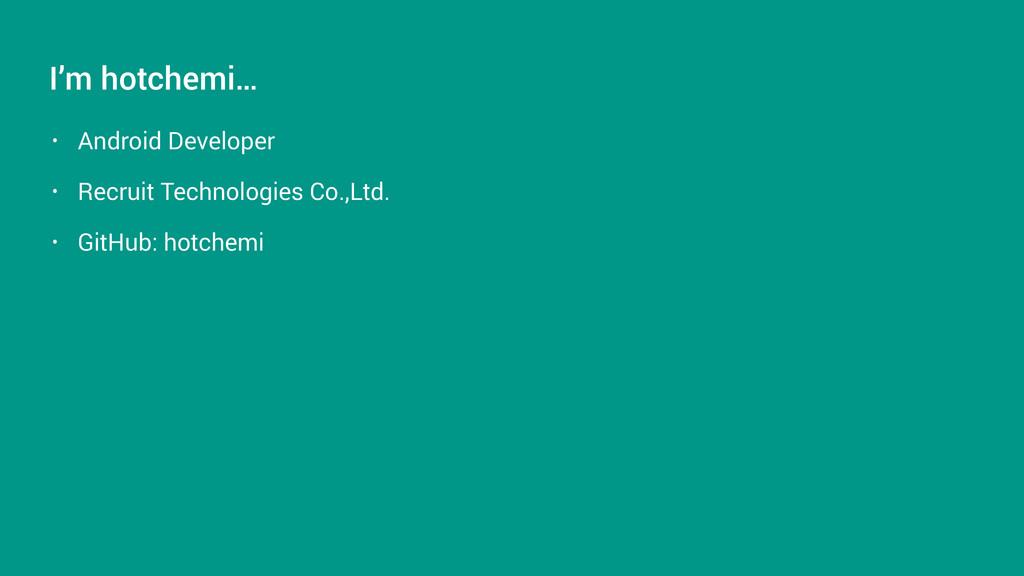 • Android Developer • Recruit Technologies Co.,...