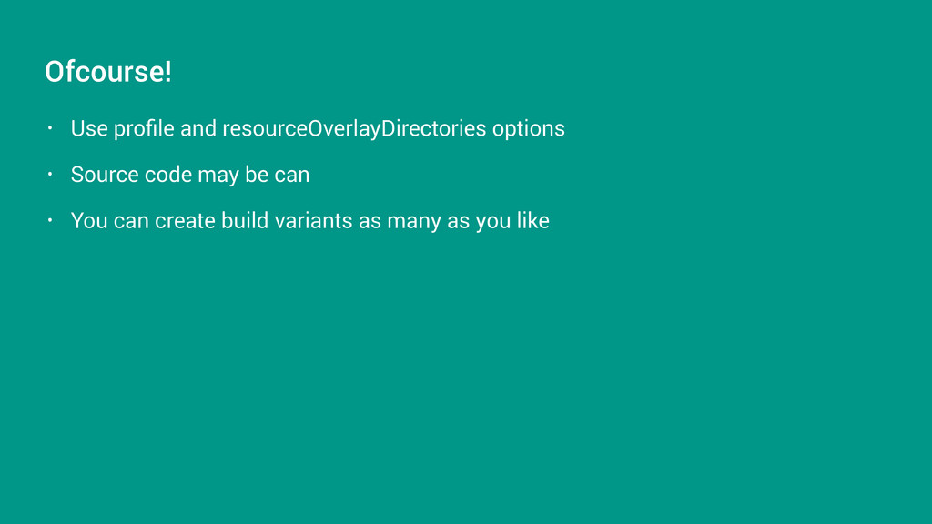 • Use profile and resourceOverlayDirectories opt...