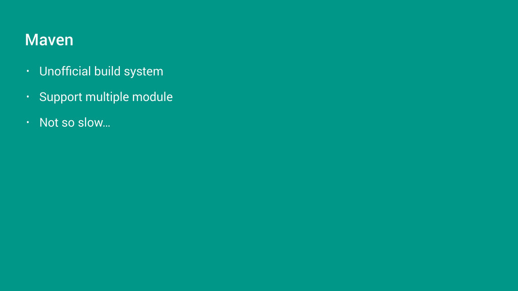• Unofficial build system • Support multiple mod...