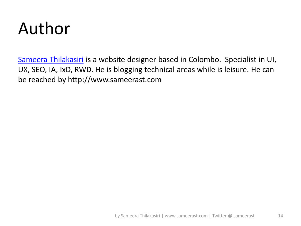 Author Sameera Thilakasiri is a website designe...