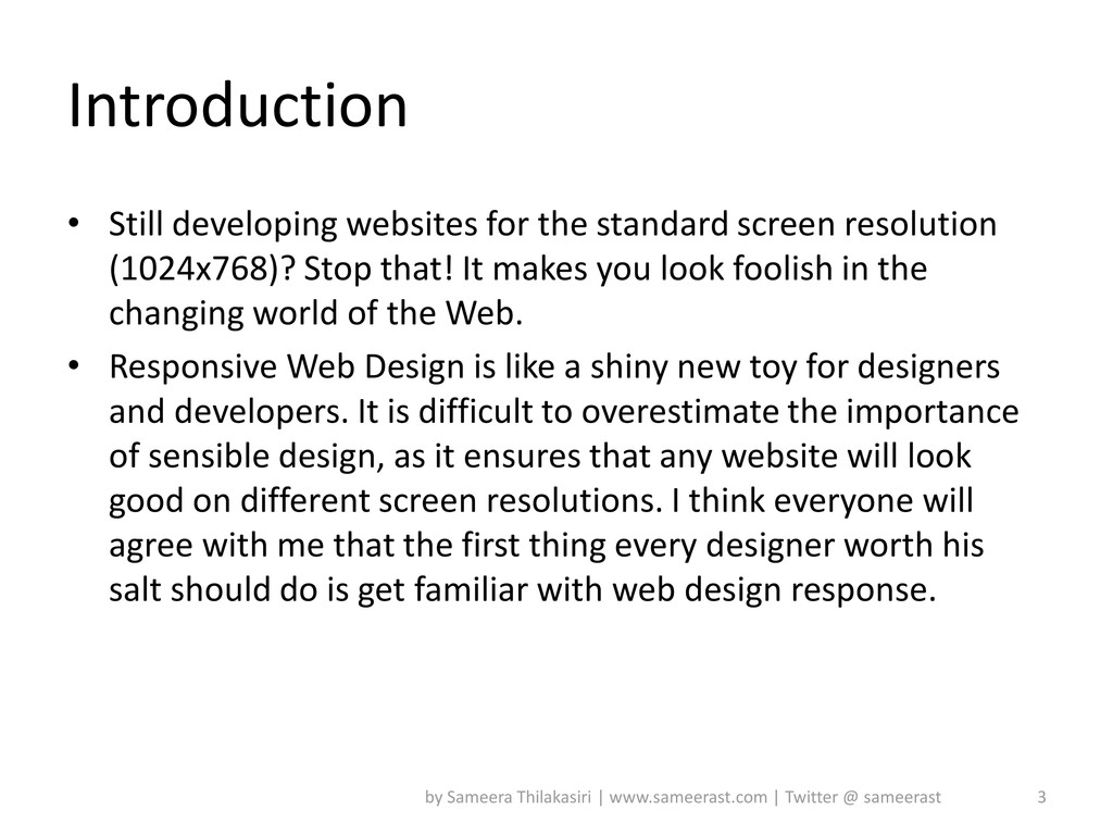 Introduction • Still developing websites for th...