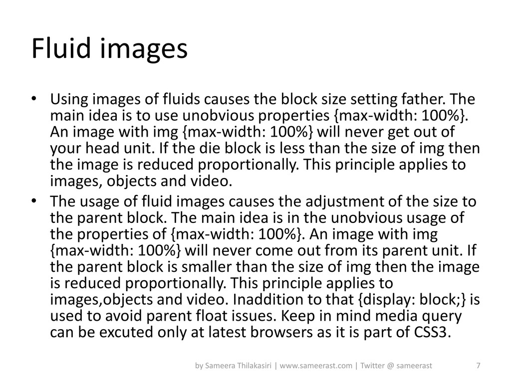 Fluid images • Using images of fluids causes th...