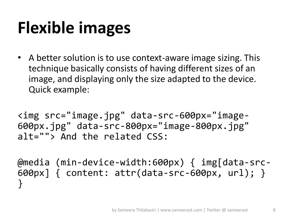 Flexible images • A better solution is to use c...