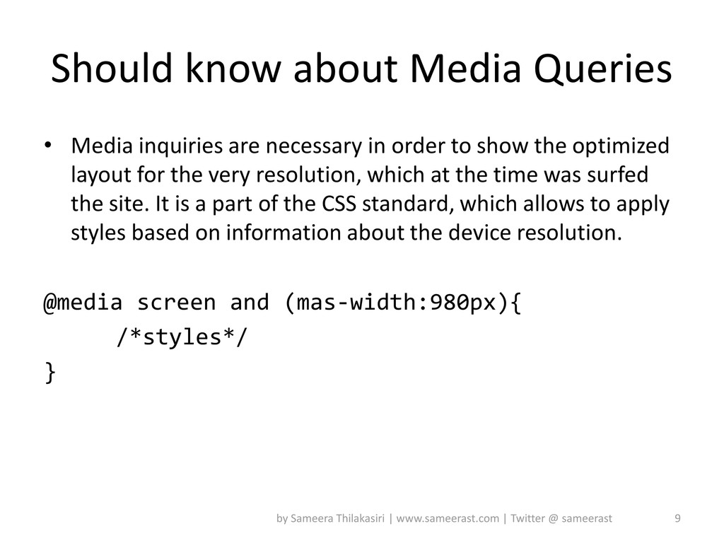 Should know about Media Queries • Media inquiri...