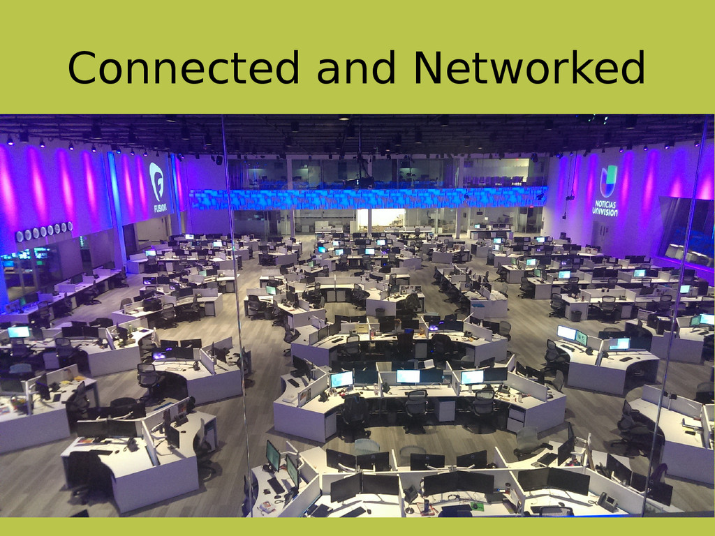Connected and Networked