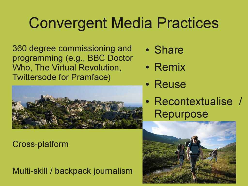 Convergent Media Practices 360 degree commissio...