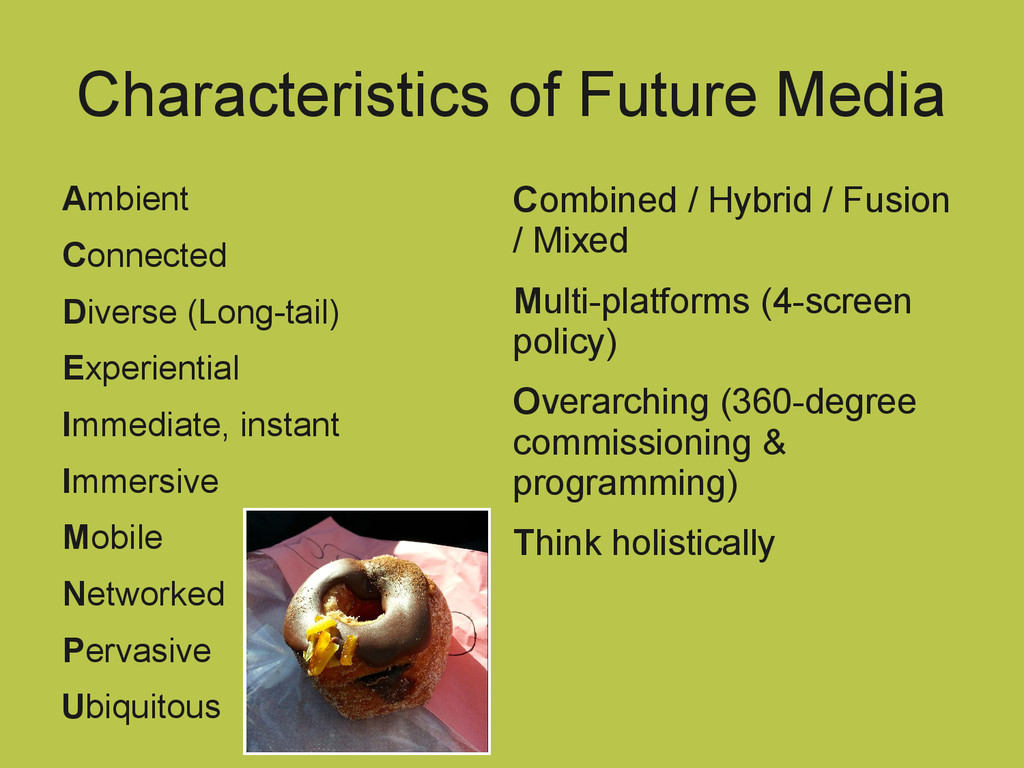 Characteristics of Future Media Ambient Connect...