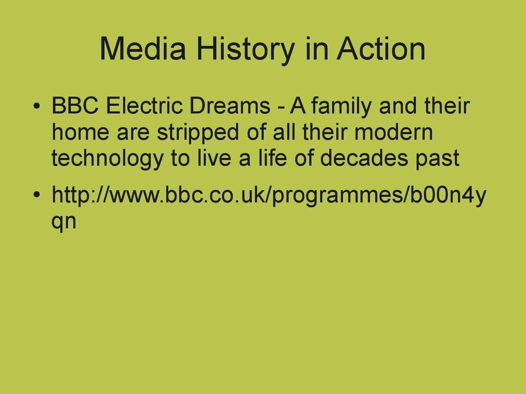Media History in Action ● BBC Electric Dreams -...