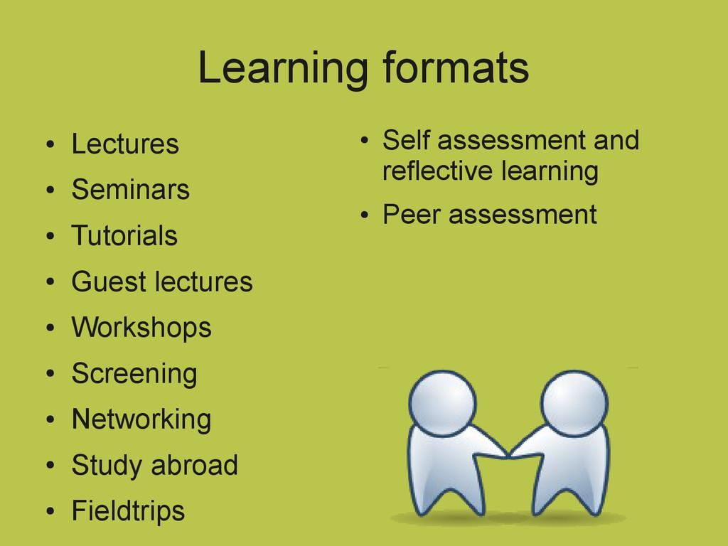 Learning formats ● Lectures ● Seminars ● Tutori...