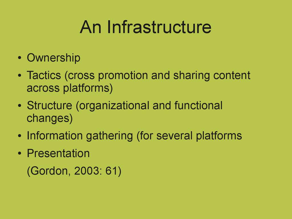 An Infrastructure ● Ownership ● Tactics (cross ...