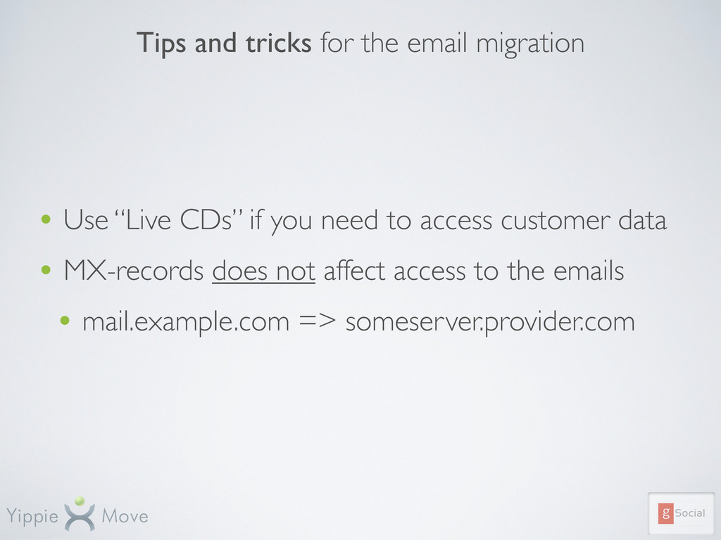 """Tips and tricks for the email migration • Use """"..."""