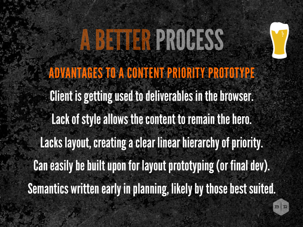 ADVANTAGES TO A CONTENT PRIORITY PROTOTYPE Clie...
