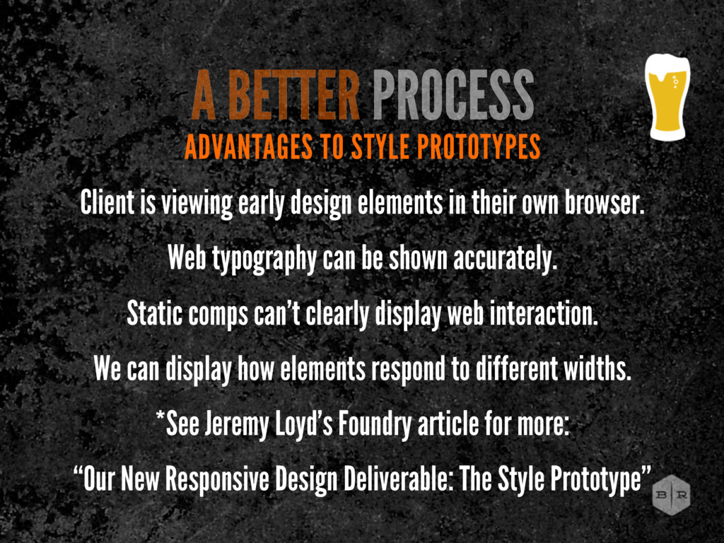 ADVANTAGES TO STYLE PROTOTYPES Client is viewin...