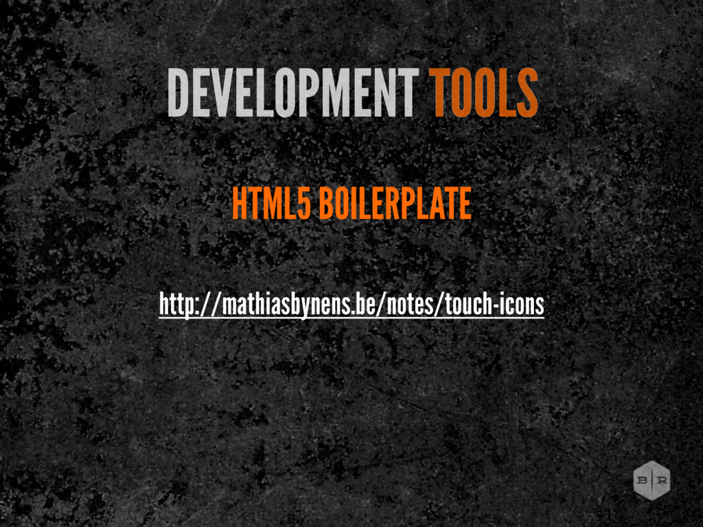HTML5 BOILERPLATE DEVELOPMENT TOOLS http://math...