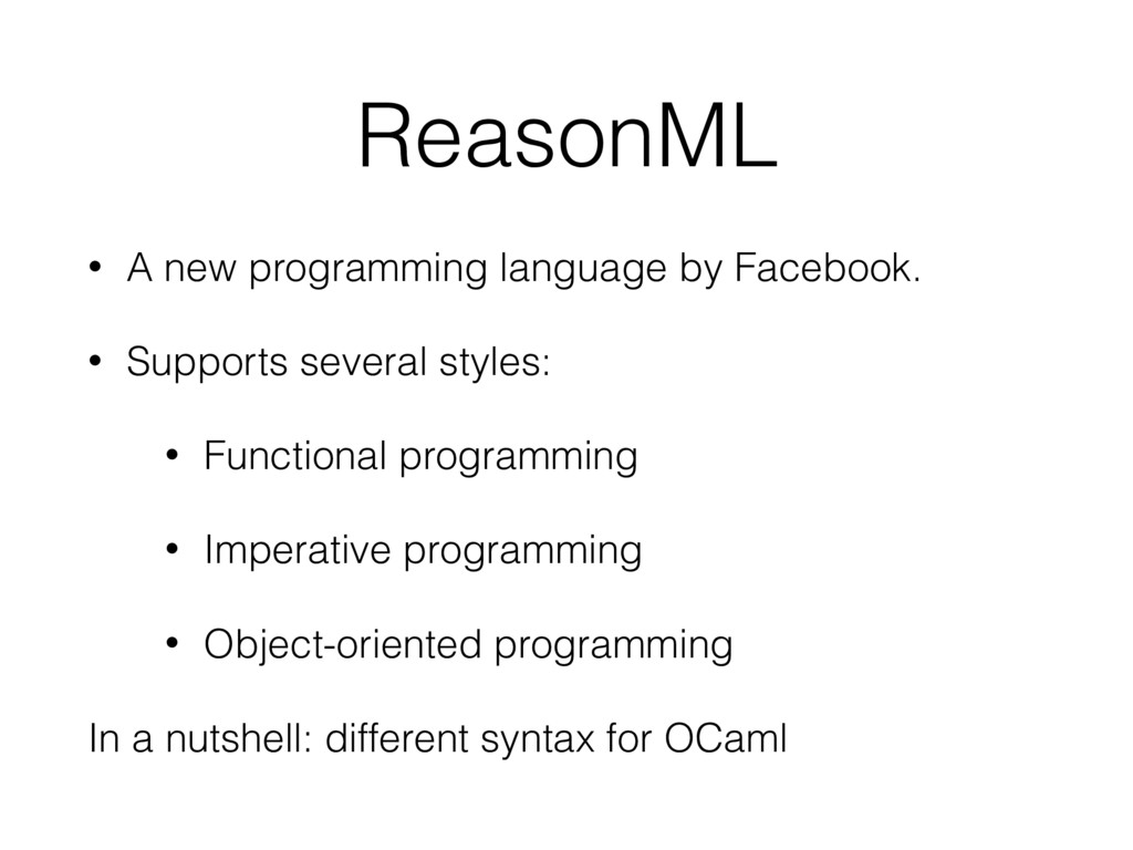 ReasonML • A new programming language by Facebo...