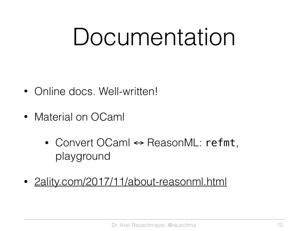 Dr. Axel Rauschmayer, @rauschma Documentation •...