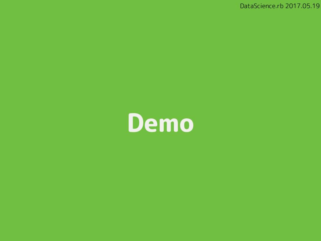 DataScience.rb 2017.05.19 Demo