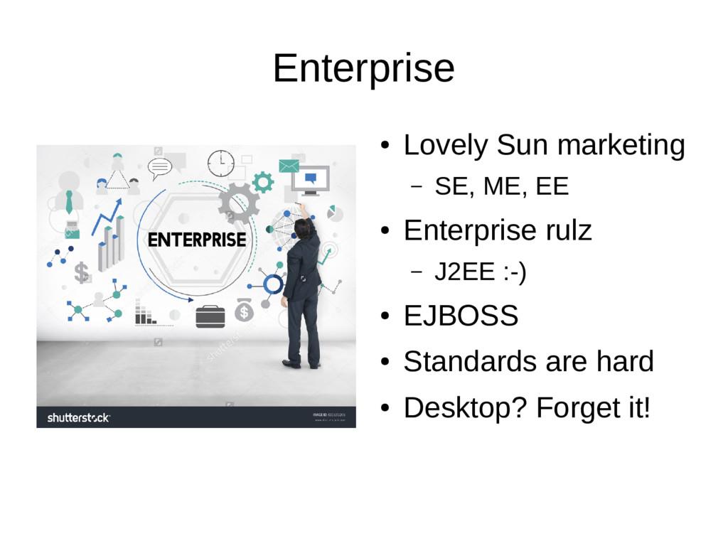 Enterprise ● Lovely Sun marketing – SE, ME, EE ...