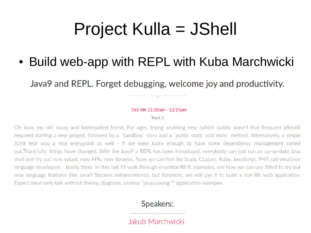 Project Kulla = JShell ● Build web-app with REP...